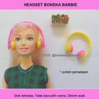 HEADSET Boneka Barbie Warna Acak Ecer - Mainan Anak Unik Murah