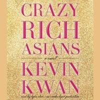 Crazy Rich Asians: A Novel   Kevin Kwan
