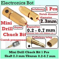 [EBS] Drill Chuck Bit Bor Mini Shaft 2.3 mm 0.2 - 0.7 mm DC Dinamo