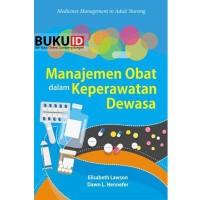 Buku Manajemen Obat Dalam Keperawatan Dewasa