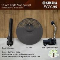 Yamaha DTX PCY95 / PCY 95 Cymbal Elektrik 10 Inch (penerus PCY90 - 90)