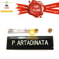 Papan nama grafir PDH Coating 2.5 x 8 cm Paku Peniti IDR:15K/pcs