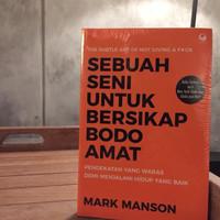 Buku sebuah seni untuk bersikap bodo amat - oleh Mark Manson