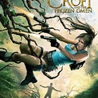 Lara Croft and the Frozen Omen (Dark Horse Books)