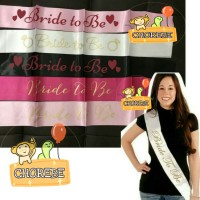 Grosir Sash Selempang Bride to Be / Queen of The day / Bridal Shower