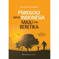 Psikologi Untuk Indonesia Maju dan Beretika