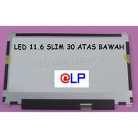 LCD LED 11.6 SLIM 30 PIN KUPING ATAS BAWAH FOR ASUS