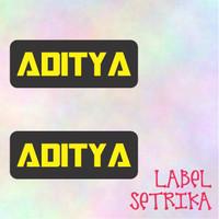 Label Nama Label Setrika Sticker Setrika Label Baju Label Aditya