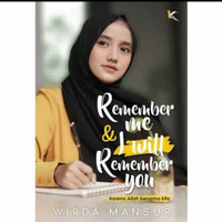 Novel Remember me & i will Remember you - Wirda Mansur
