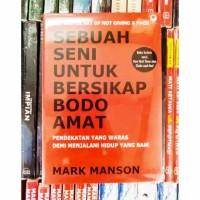 BUKU SEBUAH SENI UNTUK BERSIKAP BODO AMAT - MARK MANSON