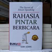 Buku The Secret of Smart Speaking : Rahasia Pintar Berbicara