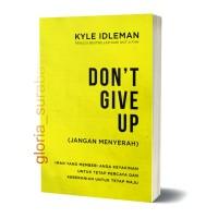 Don't Give Up (Jangan Menyerah)