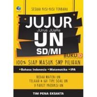 Buku Jujur (Jurus Juara) UN SD/MI, 100% Siap Masuk SMP Pilihan