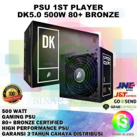 PSU 1ST PLAYER 500 WATT 80 PLUS BRONZE MURAH