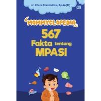 Buku Mommyclopedia 567 Fakta Tentang Mpasi Oleh DR. META HANINDITA