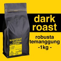 Kopi Robusta Temanggung DARK ROAST 1 kg 1kg