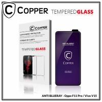Oppo F11 pro - COPPER Tempered Glass ANTI-BLUERAY (Full Glue)
