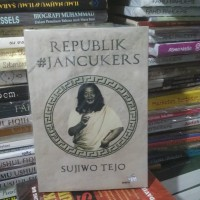 Buku Novel Republik Jancukers Penulis : Sujiwo Tejo