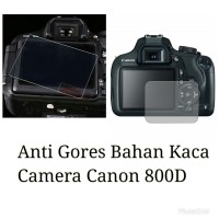 CANON EOS 800D ANTI GORES TEMPERED GLASS LCD PROTECTOR