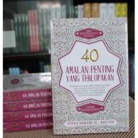 Terjemah Tanqihul Qaul 40 Amalan Penting yang Terlupakan