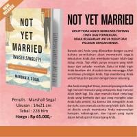 BUKU NOT YET MARRIED - TERJ BHS INDO