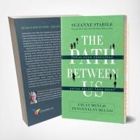 The Path Between Us (Jalan Menuju Pengenalan Relasi)