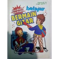 Buku Cara Mudah dan Praktis Belajar Bermain Gitar