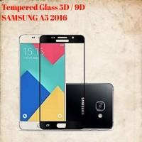 Samsung A5 2016 Layar5.2 Tempered Glass/Anti Gores Kaca Full Lem 5D/9D