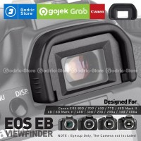 Viewfinder CANON EB EyeCup EyePiece EOS 40D 5D 50D 6D 60D 70D 80D Etc