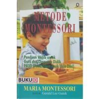 Buku Metode Montessori - Panduan Guru Dan Orang Tua Didik PAUD