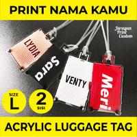 Acrylic Luggage Bag Tag Label Nama Tas Koper Akrilik Custom LTRML2Sisi