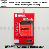 Baterai VIKING Double Power Ori XiaoMi BM46 Redmi Note 3 / Note 3 Pro