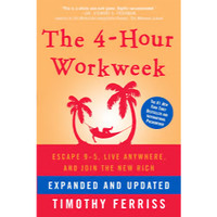 The 4-Hour Workweek by Timothy Ferriss [E-Book]
