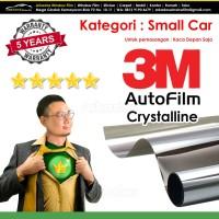 Kaca Film / Kacafilm Mobil 3M Crystalline / Small Car / Kaca Depan
