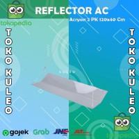 Talang AC / Akrilik 2 PK / AC Reflector / Penahan Angin AC 2PK