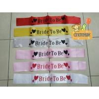 Sash Selempang Bridal Shower / Bride To Be Satin SABLON Aneka Warna