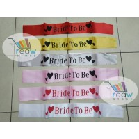 Sash Selempang Bride to Be / Queen of The day / Bridal Shower