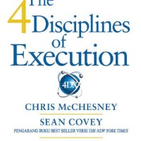 Buku The 4 Disciplines of Execution. Chris Mcchesney. Sean Covey 4DX
