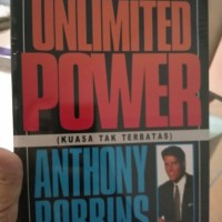 BUKU UNLIMITED POWER KEKUATAN TANPA BATAS Anthony Robbins ORIGINAL SC