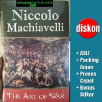 The Art of War Niccolo Machiavelli