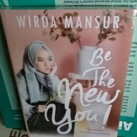 NOVEL Wirda Mansur - BE THE NEW YOU