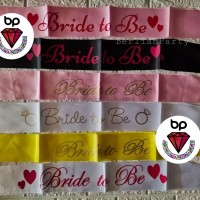 Sash Selempang Bride to be / Queen off the day / Bridal Shower