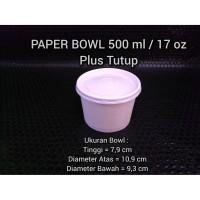 Paper Bowl / Mangkuk Kertas 500 ml / 17 oz + Tutup