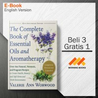 The Complete Book of Essential Oils and Aromatherapy, Revised