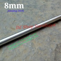 Shaft 8mm Stainless Steel panjang 20cm 200mm SUS 201 Linear Rail