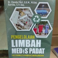 Pengelolaan Limbah Medis Padat