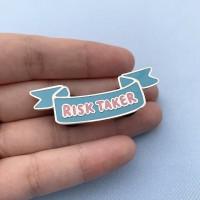 Risk Taker Enamel Pin