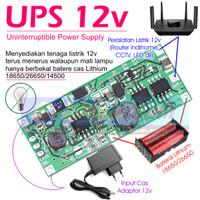 UPS 12v 9v dr Baterai 18650 Lithium Pengaman Anti Mati Lampu Always On