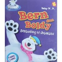 Bern dan Boldy : Bertualang ke antartika