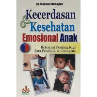 Kecerdasan dan Kesehatan Emosional Anak